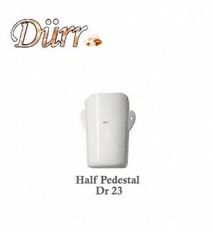Durr Half Pedestal Model:(Dr 23)